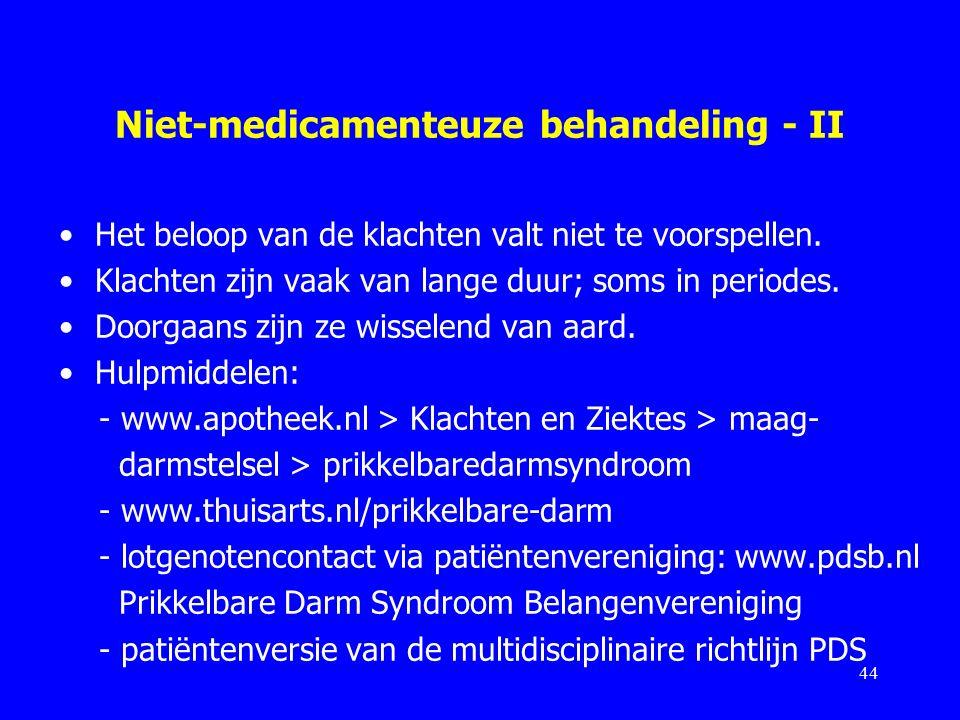 Niet-medicamenteuze behandeling - II