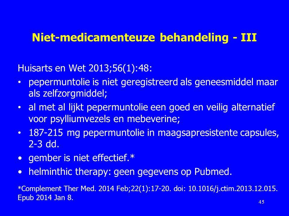Niet-medicamenteuze behandeling - III