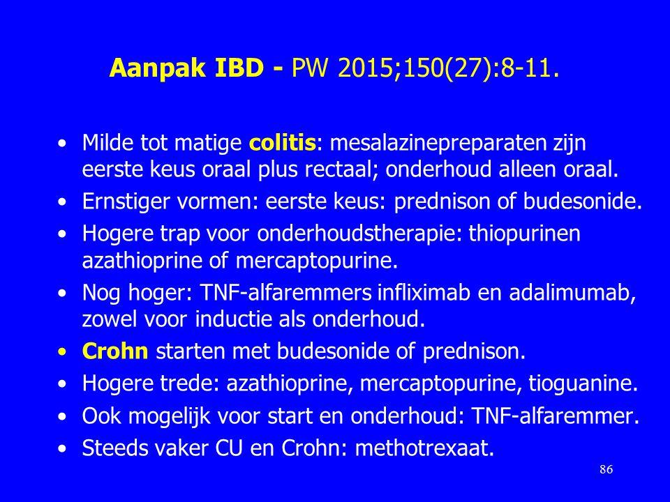 Aanpak IBD - PW 2015;150(27):8-11. Milde tot matige colitis: mesalazinepreparaten zijn eerste keus oraal plus rectaal; onderhoud alleen oraal.