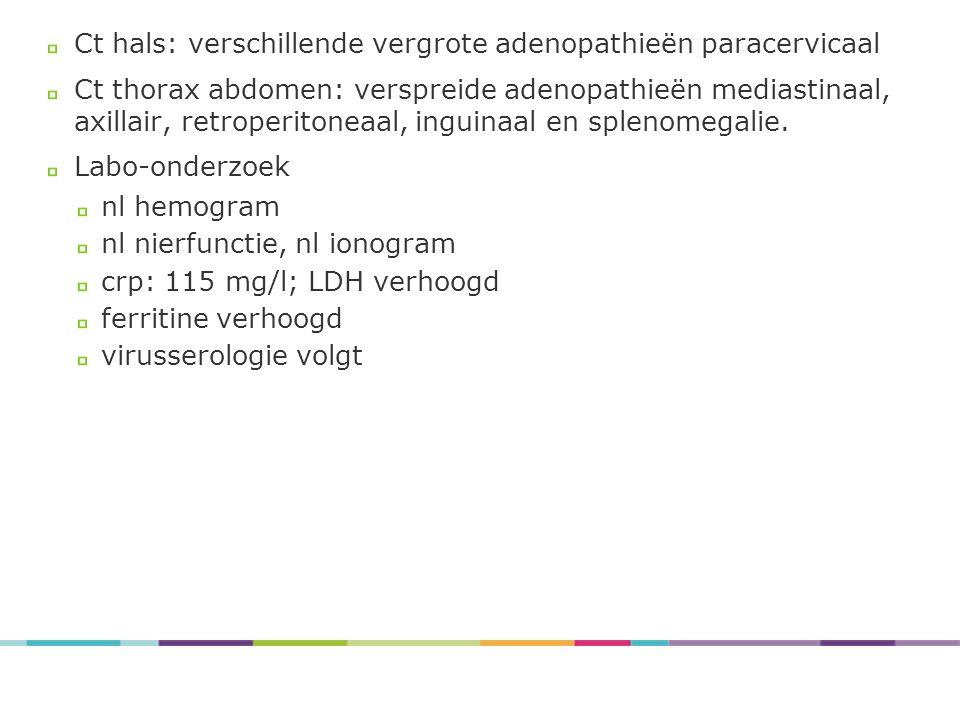 Ct hals: verschillende vergrote adenopathieën paracervicaal
