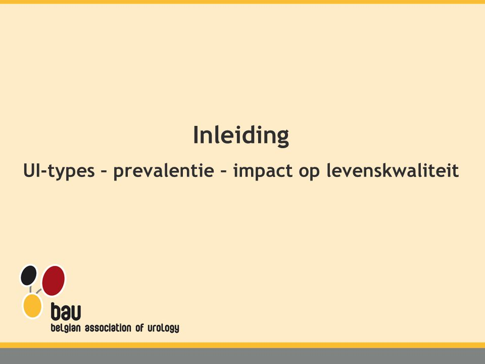 UI-types – prevalentie – impact op levenskwaliteit