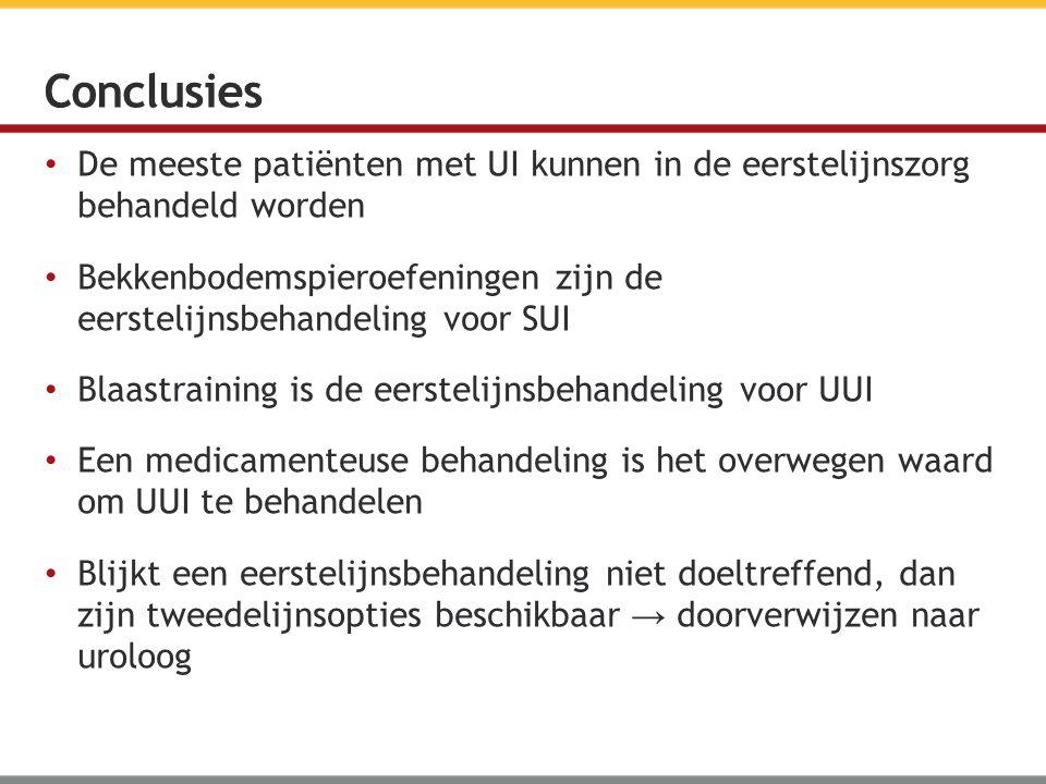 Conclusies De meeste patiënten met UI kunnen in de eerstelijnszorg behandeld worden.