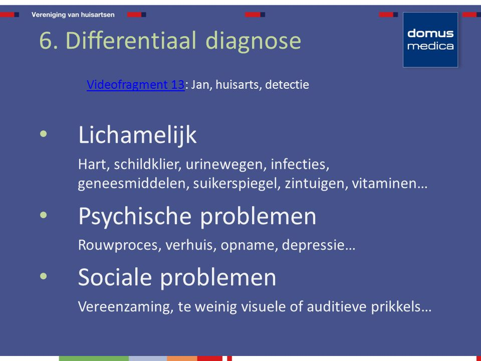6. Differentiaal diagnose