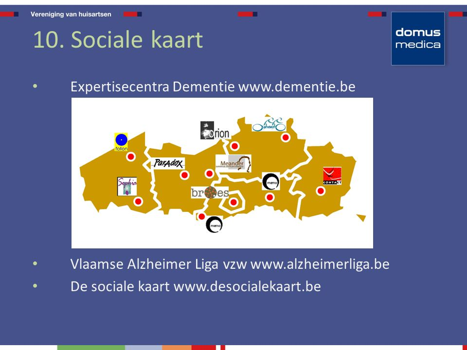 10. Sociale kaart Expertisecentra Dementie www.dementie.be