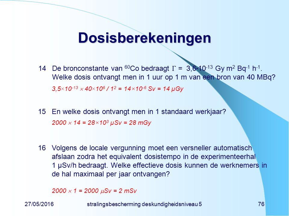 stralingsbescherming deskundigheidsniveau 5