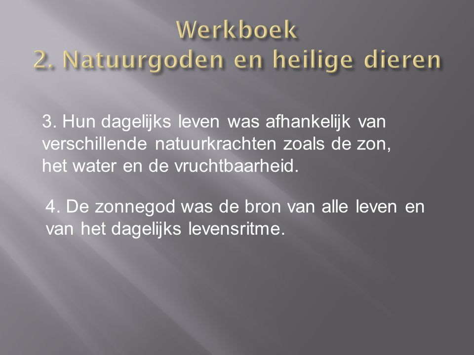 Werkboek 2. Natuurgoden en heilige dieren