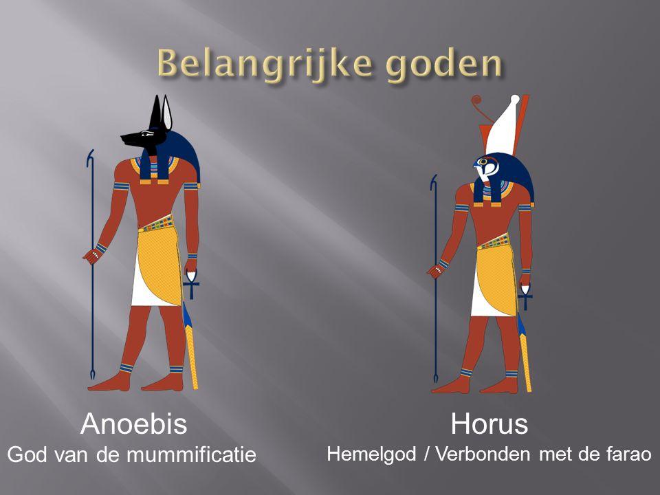 Belangrijke goden Anoebis Horus God van de mummificatie