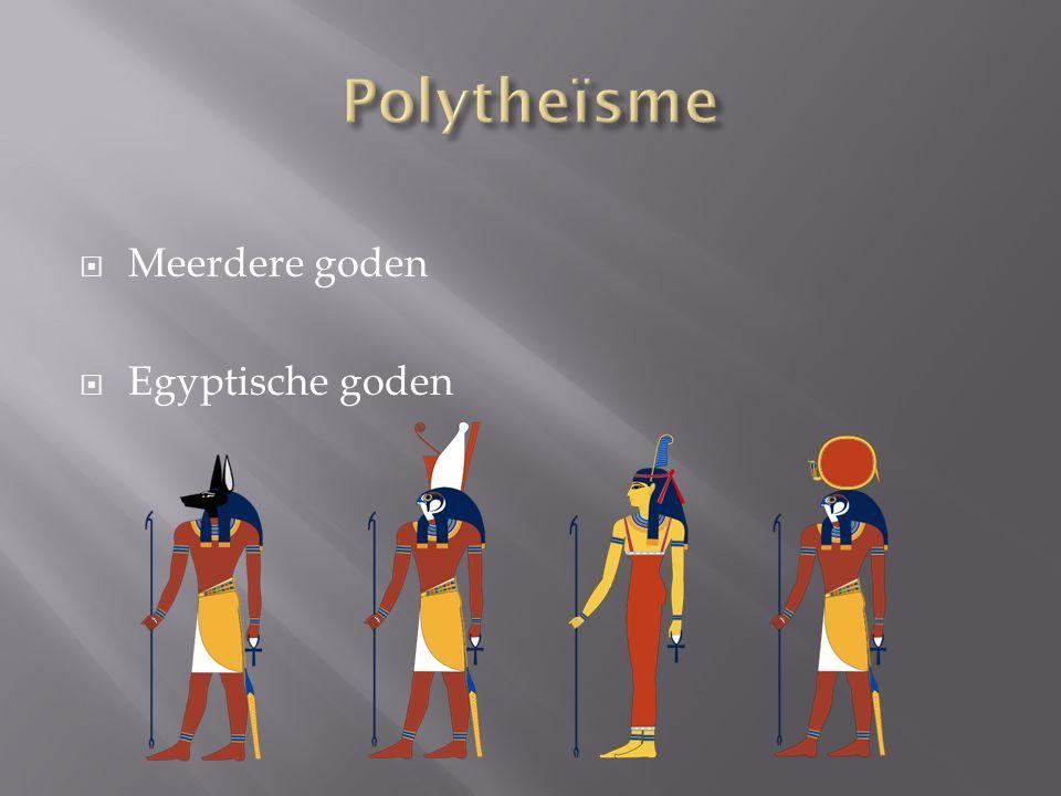Polytheïsme Meerdere goden Egyptische goden