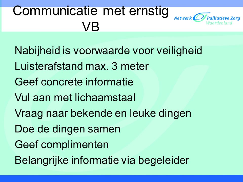 Communicatie met ernstig VB