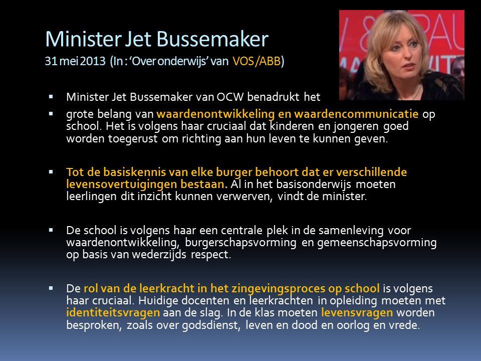 Minister Jet Bussemaker 31 mei 2013 (In : 'Over onderwijs' van VOS /ABB)