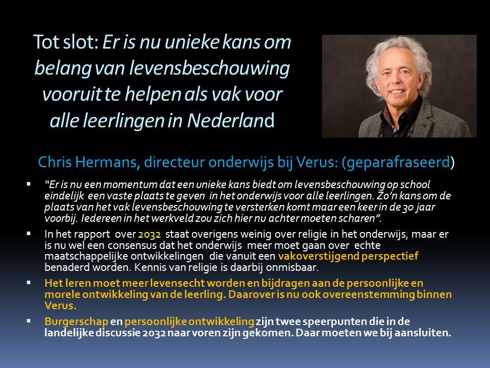 Tot slot: Er is nu unieke kans om belang van levensbeschouwing vooruit te helpen als vak voor alle leerlingen in Nederland
