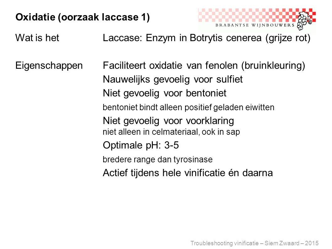 Oxidatie (oorzaak laccase 1)