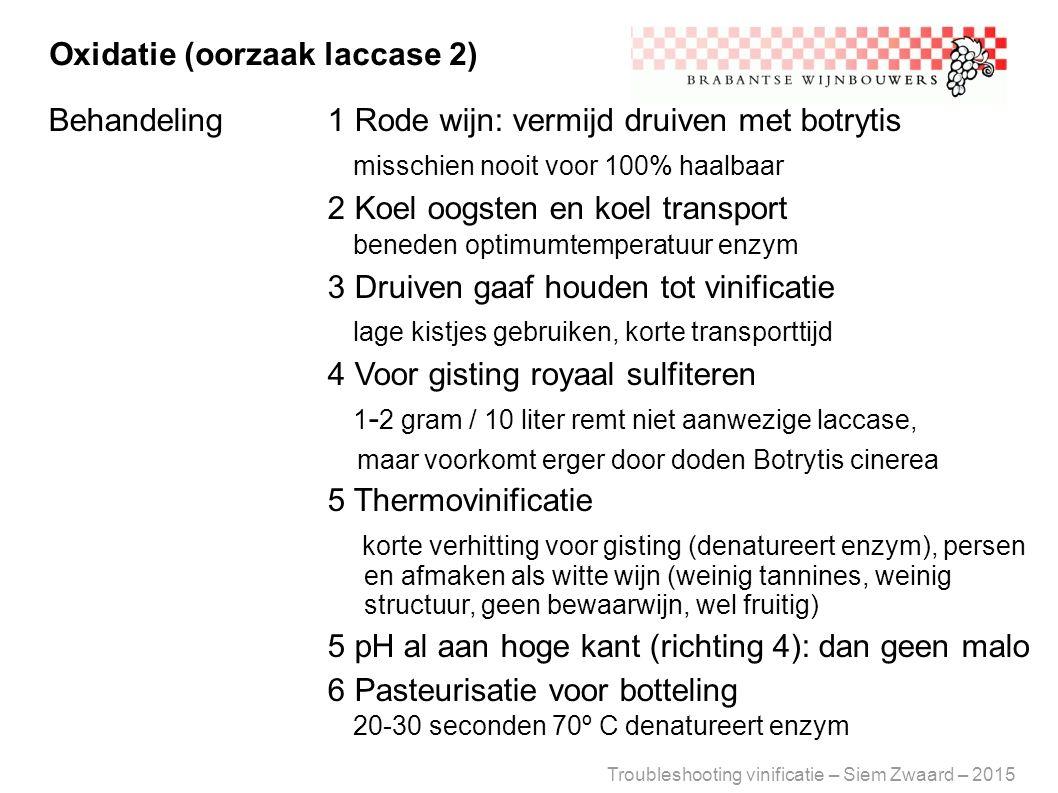 Oxidatie (oorzaak laccase 2)