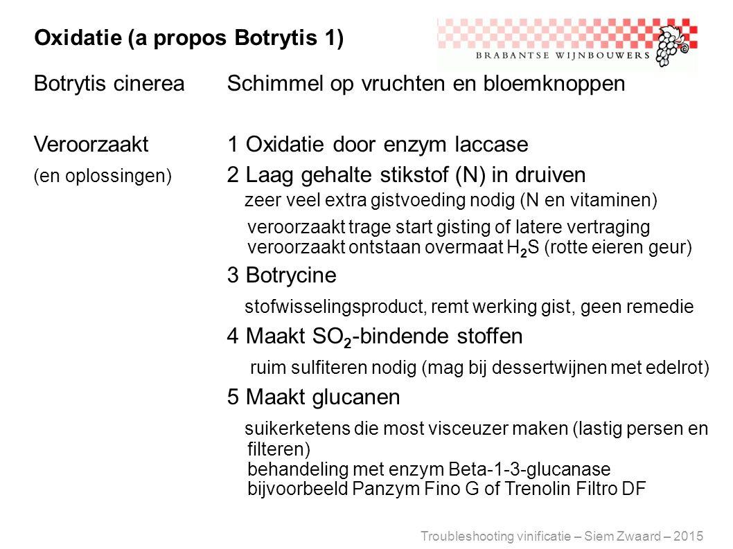 Oxidatie (a propos Botrytis 1)