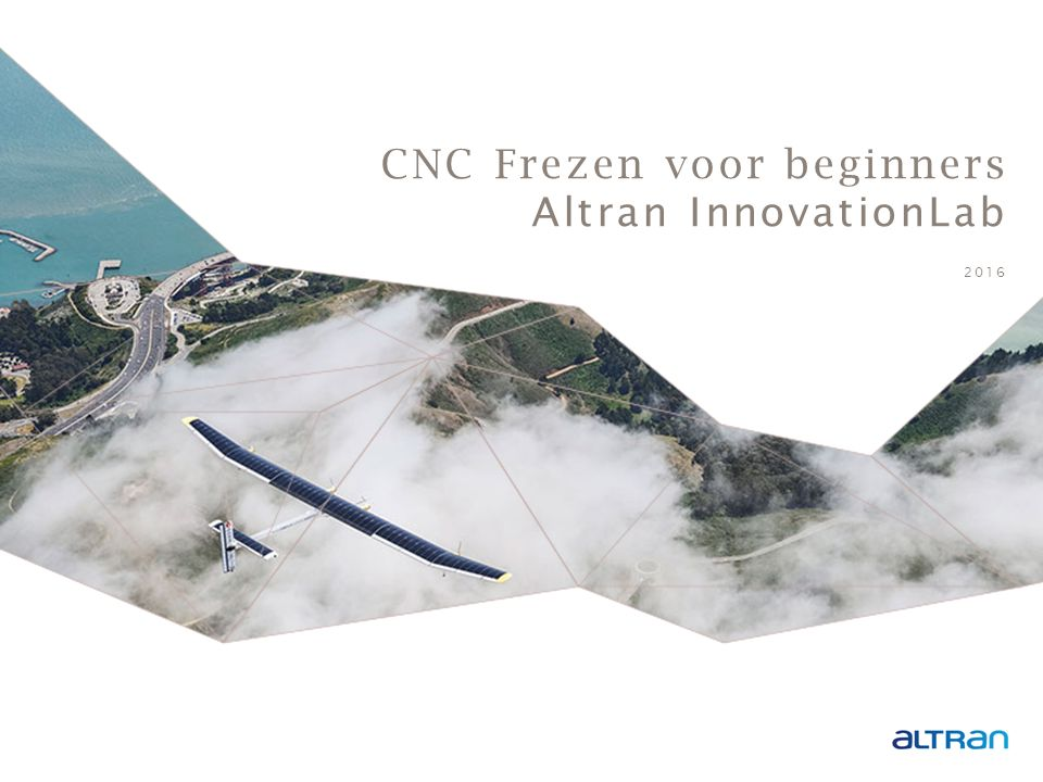 CNC Frezen voor beginners Altran InnovationLab