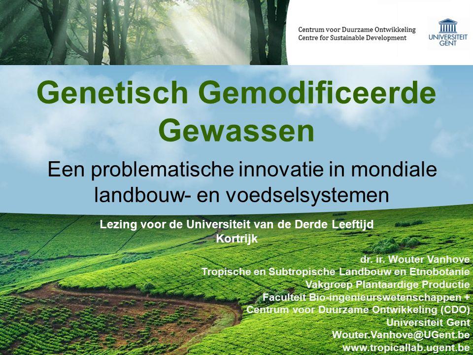 Genetisch Gemodificeerde Gewassen