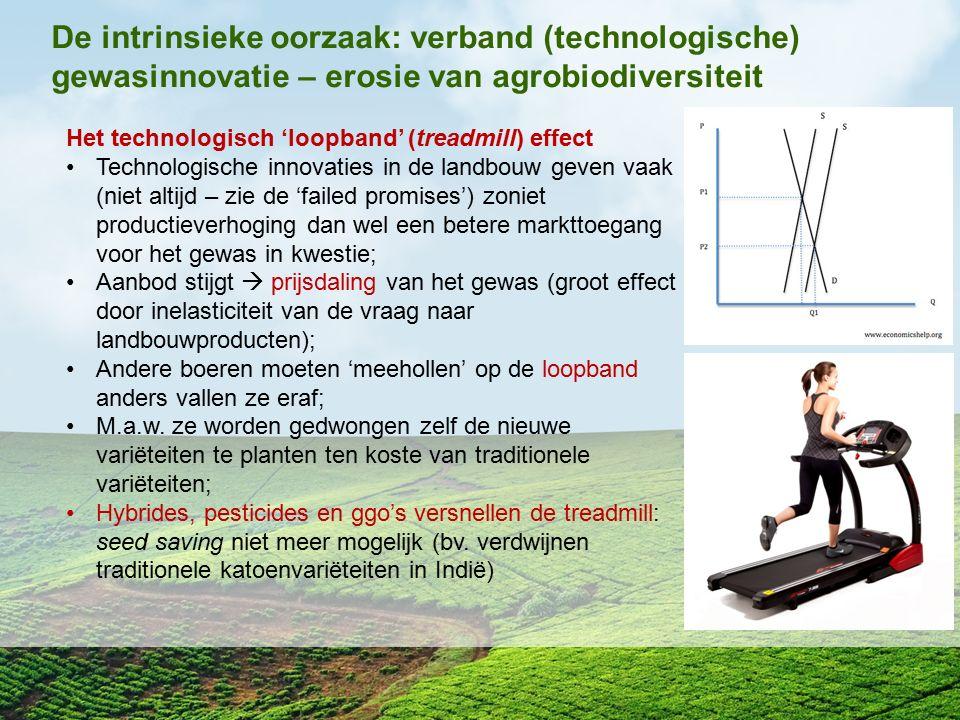 De intrinsieke oorzaak: verband (technologische) gewasinnovatie – erosie van agrobiodiversiteit