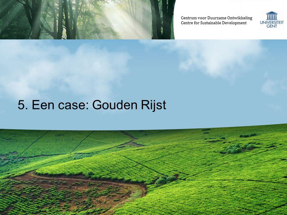 5. Een case: Gouden Rijst