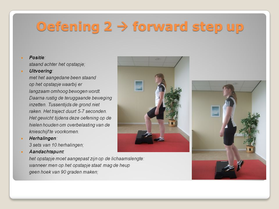 Oefening 2  forward step up