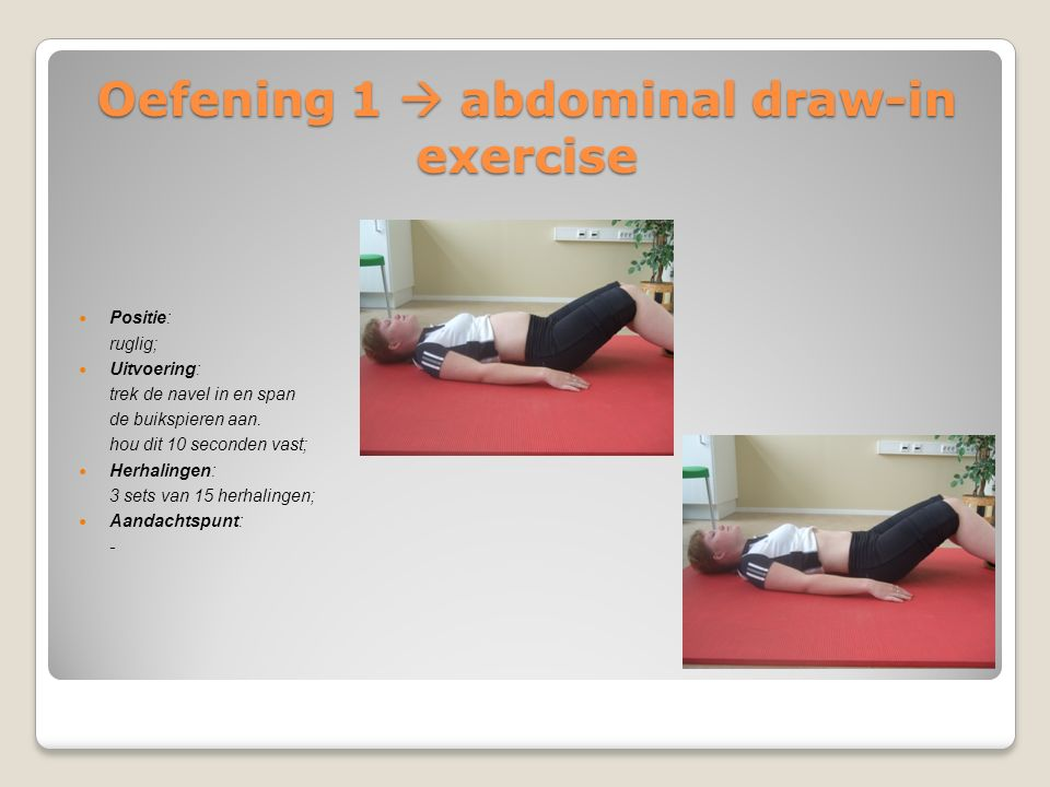 Oefening 1  abdominal draw-in exercise