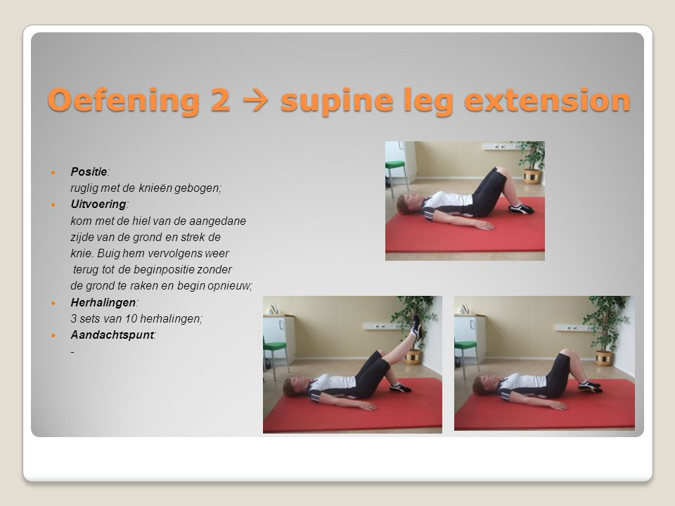Oefening 2  supine leg extension