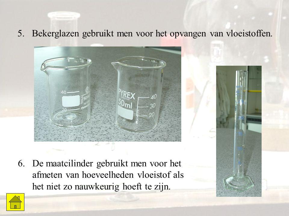 Bekerglazen gebruikt men voor het opvangen van vloeistoffen.