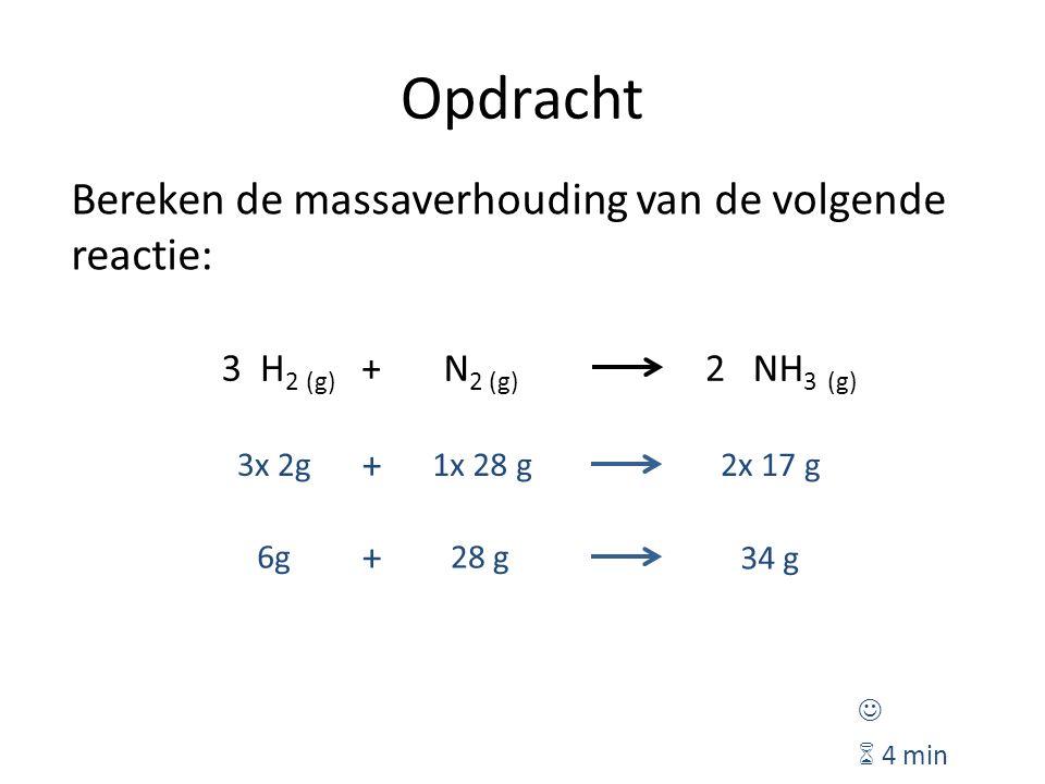 Opdracht Bereken de massaverhouding van de volgende reactie: 3 H2 (g)