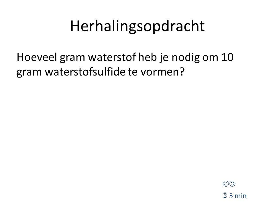 Herhalingsopdracht Hoeveel gram waterstof heb je nodig om 10 gram waterstofsulfide te vormen.