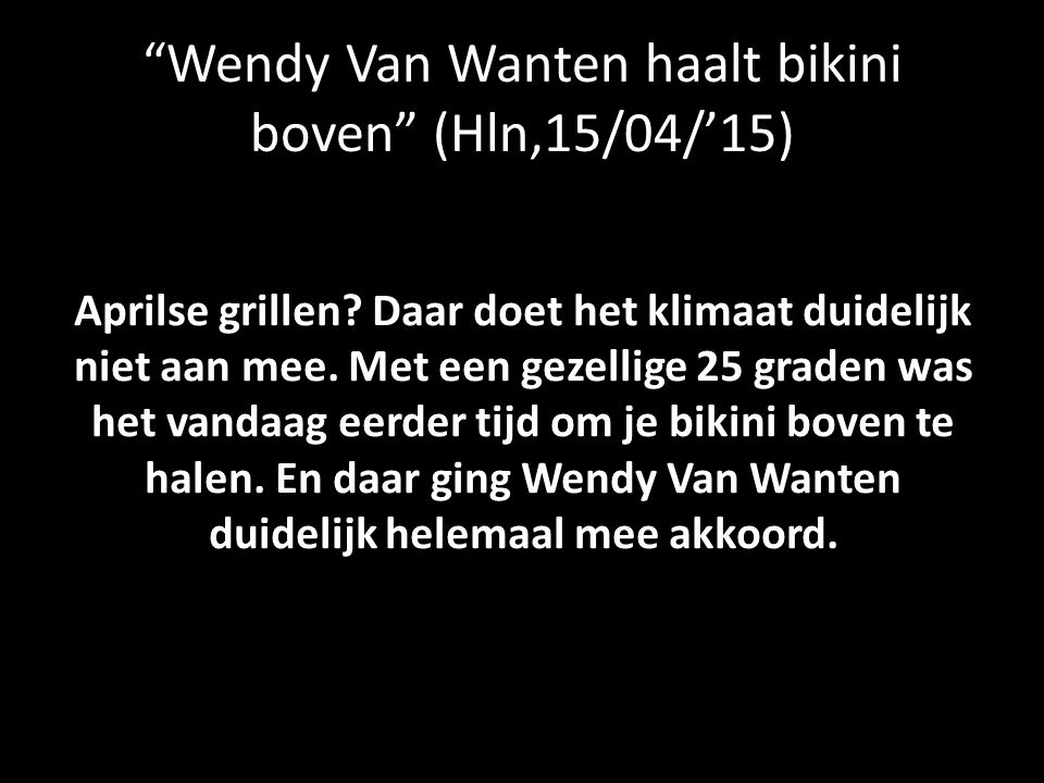 Wendy Van Wanten haalt bikini boven (Hln,15/04/'15)