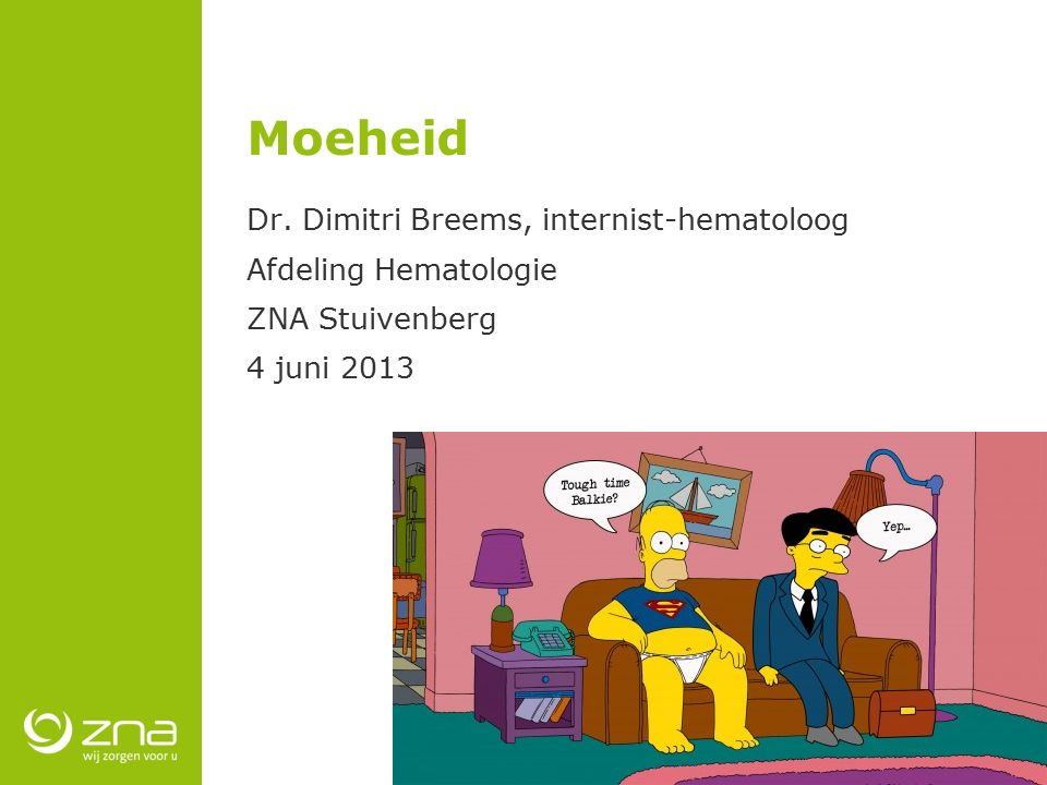 Moeheid Dr. Dimitri Breems, internist-hematoloog Afdeling Hematologie