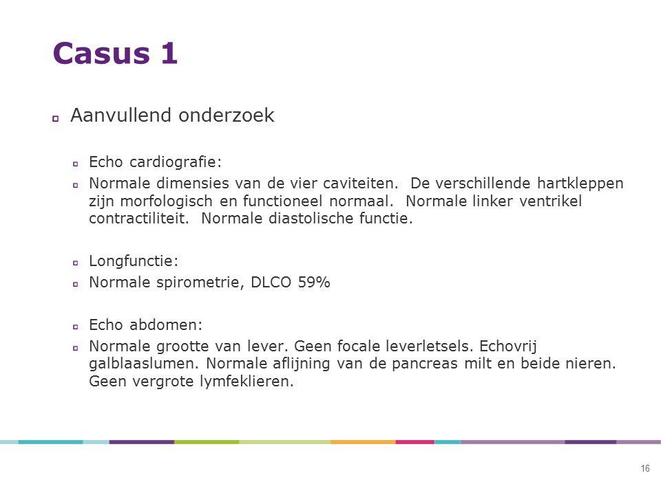 Casus 1 Aanvullend onderzoek Echo cardiografie: