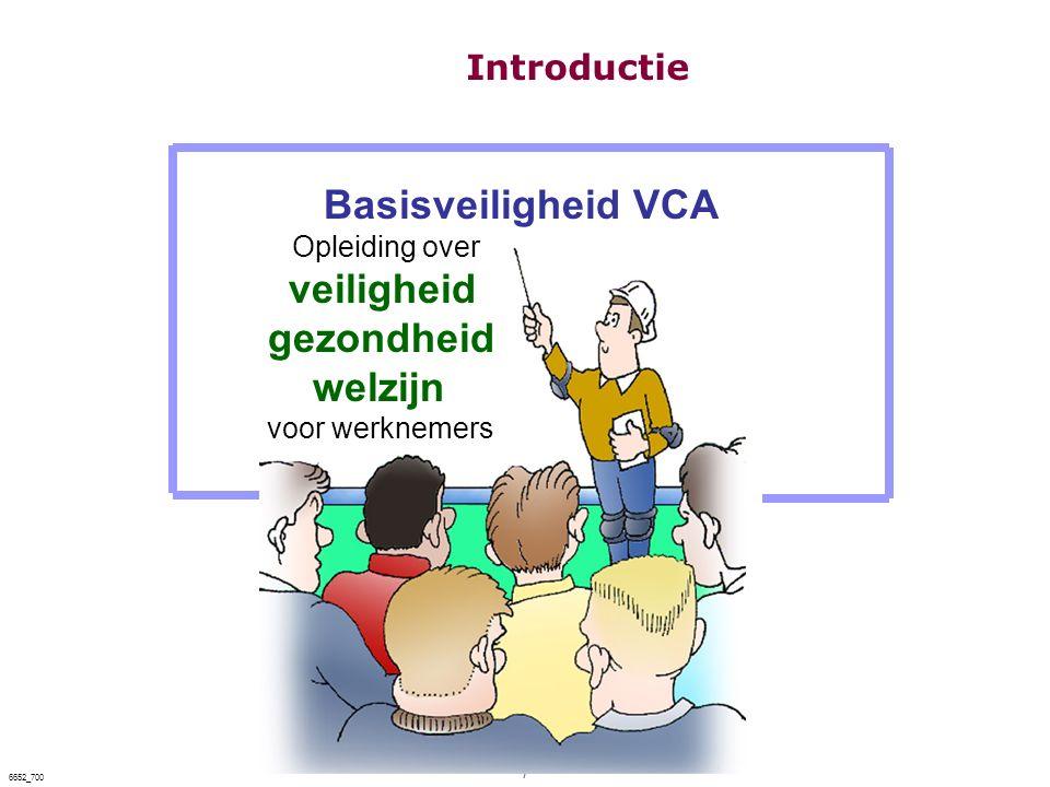 Basisveiligheid VCA gezondheid welzijn Introductie veiligheid