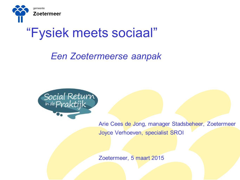 Fysiek meets sociaal