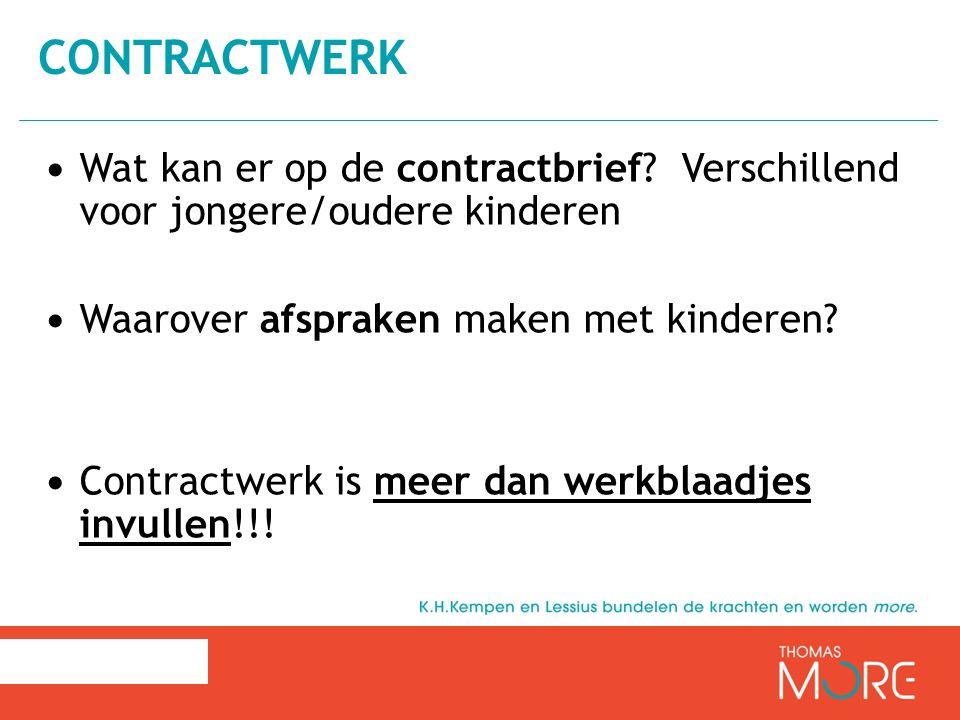 contractwerk Wat kan er op de contractbrief Verschillend voor jongere/oudere kinderen. Waarover afspraken maken met kinderen