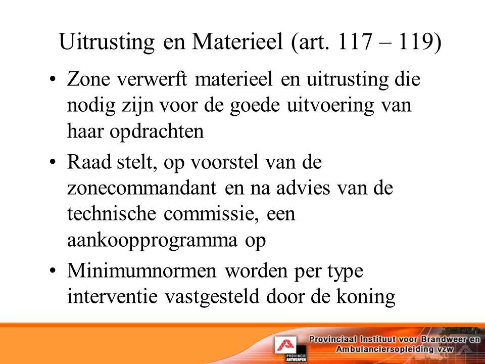 Uitrusting en Materieel (art. 117 – 119)