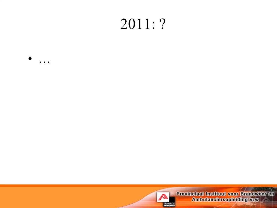 2011: …