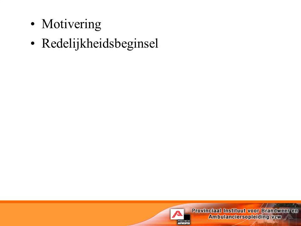 Motivering Redelijkheidsbeginsel