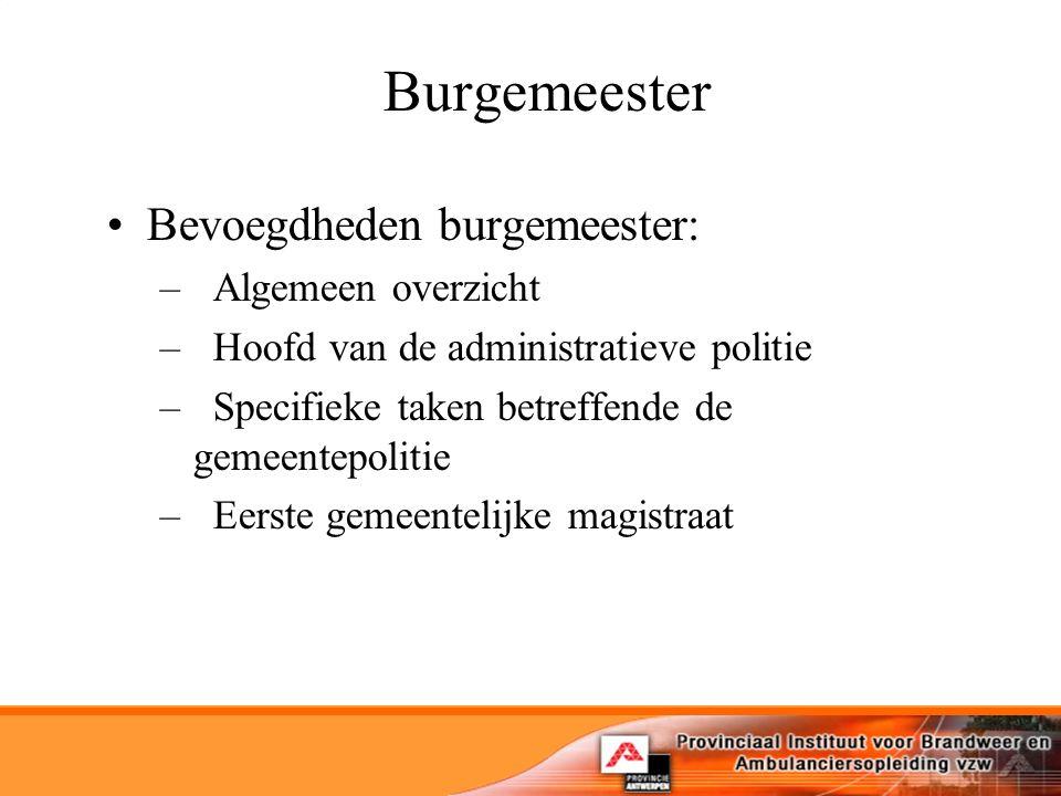 Burgemeester Bevoegdheden burgemeester: Algemeen overzicht