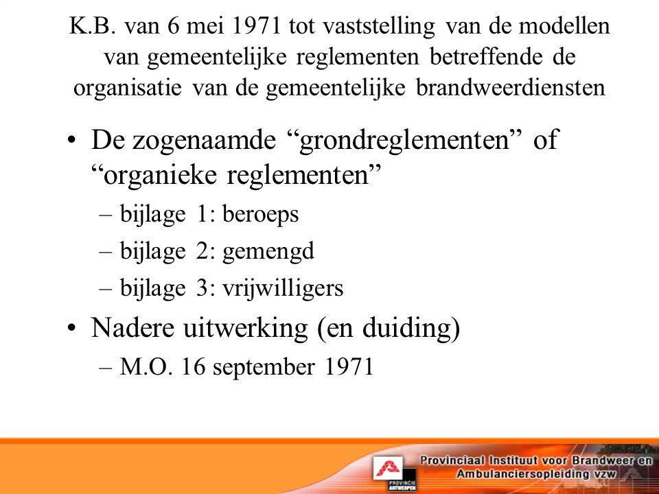 De zogenaamde grondreglementen of organieke reglementen