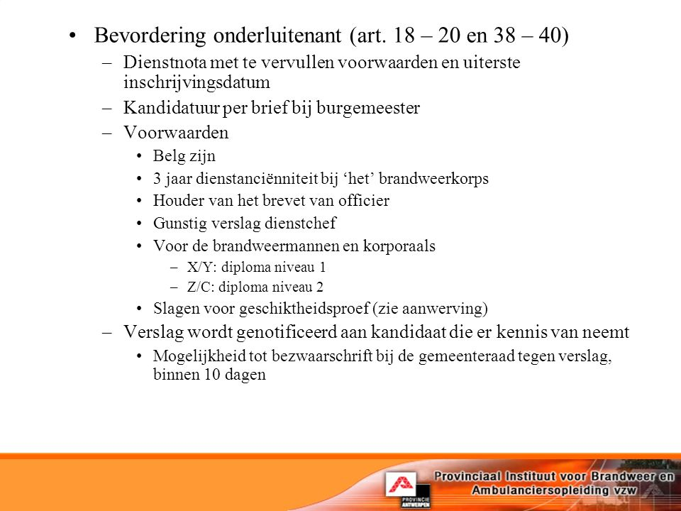 Bevordering onderluitenant (art. 18 – 20 en 38 – 40)