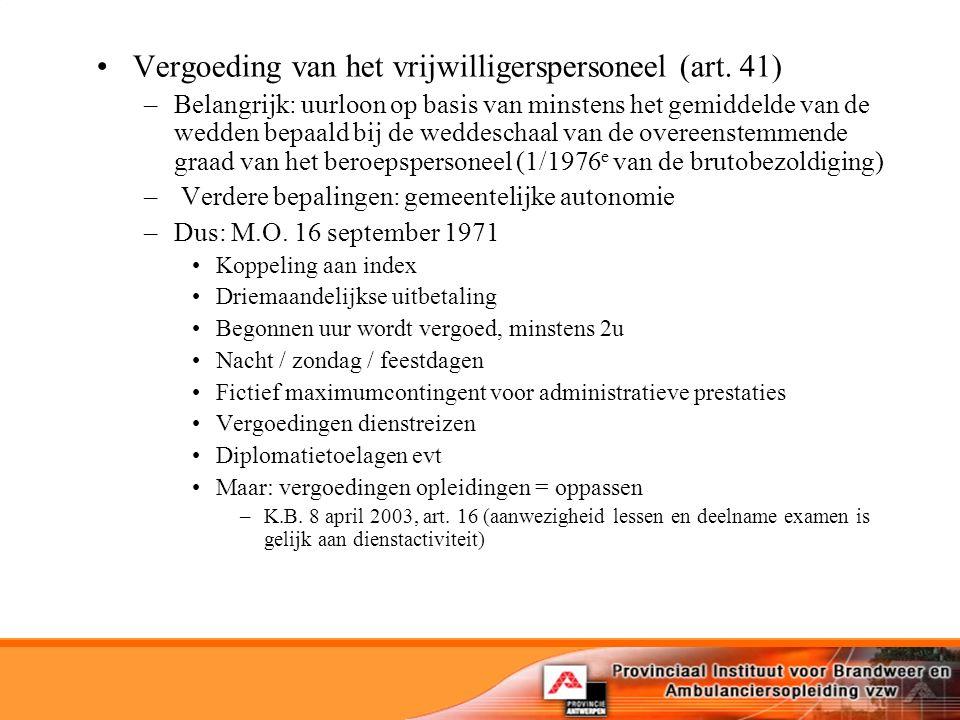 Vergoeding van het vrijwilligerspersoneel (art. 41)