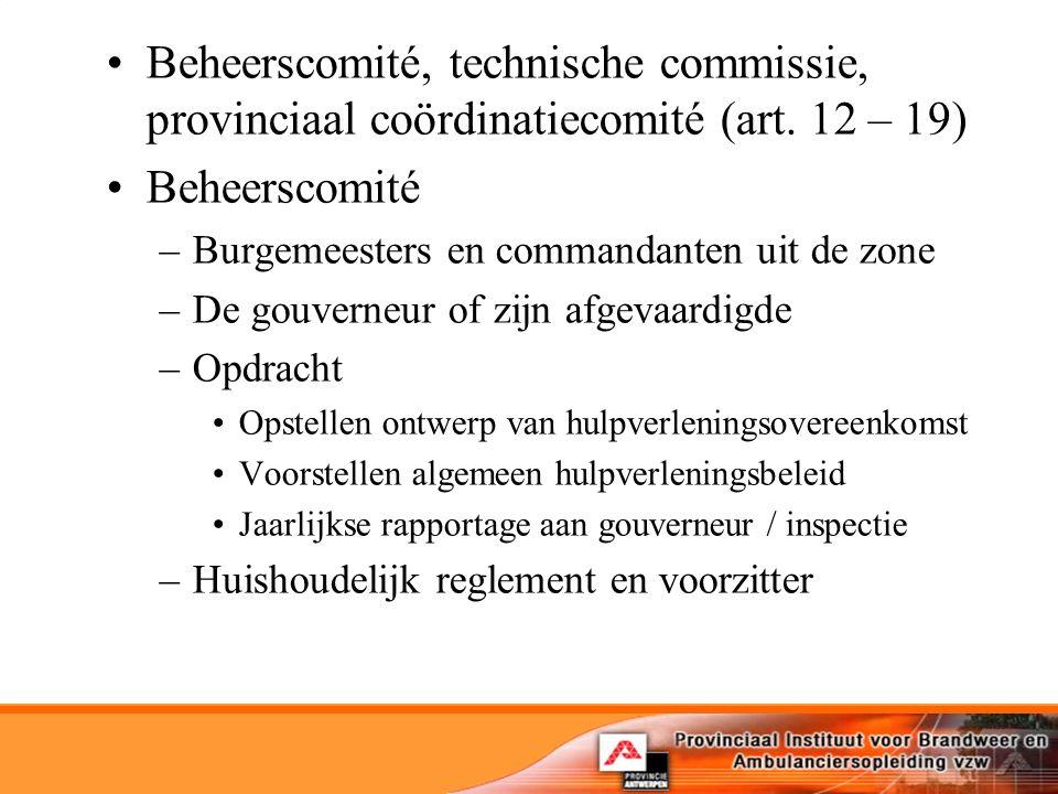Beheerscomité, technische commissie, provinciaal coördinatiecomité (art. 12 – 19)