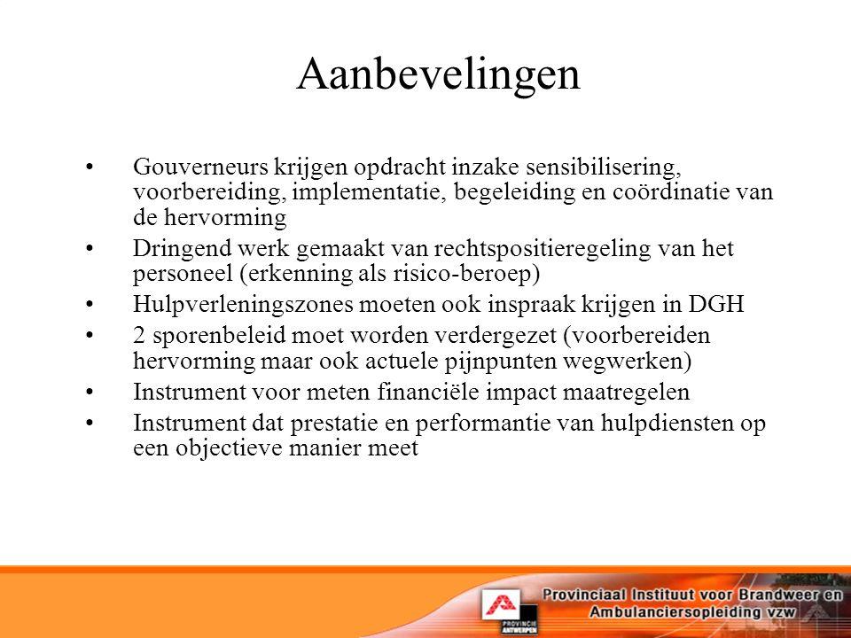 Aanbevelingen Gouverneurs krijgen opdracht inzake sensibilisering, voorbereiding, implementatie, begeleiding en coördinatie van de hervorming.