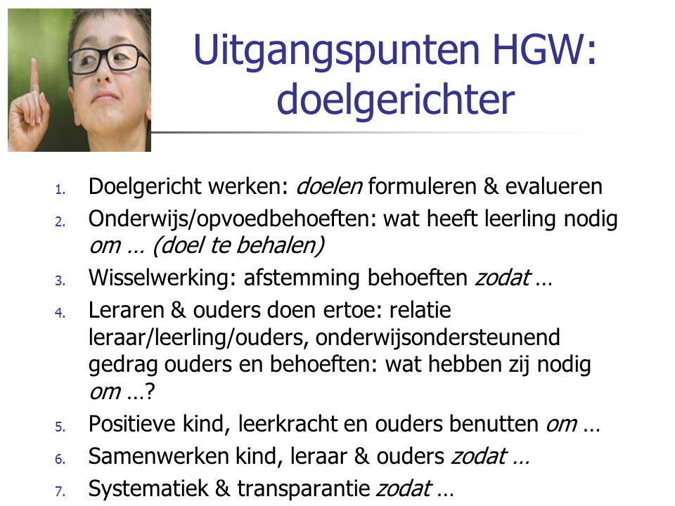 Uitgangspunten HGW: doelgerichter