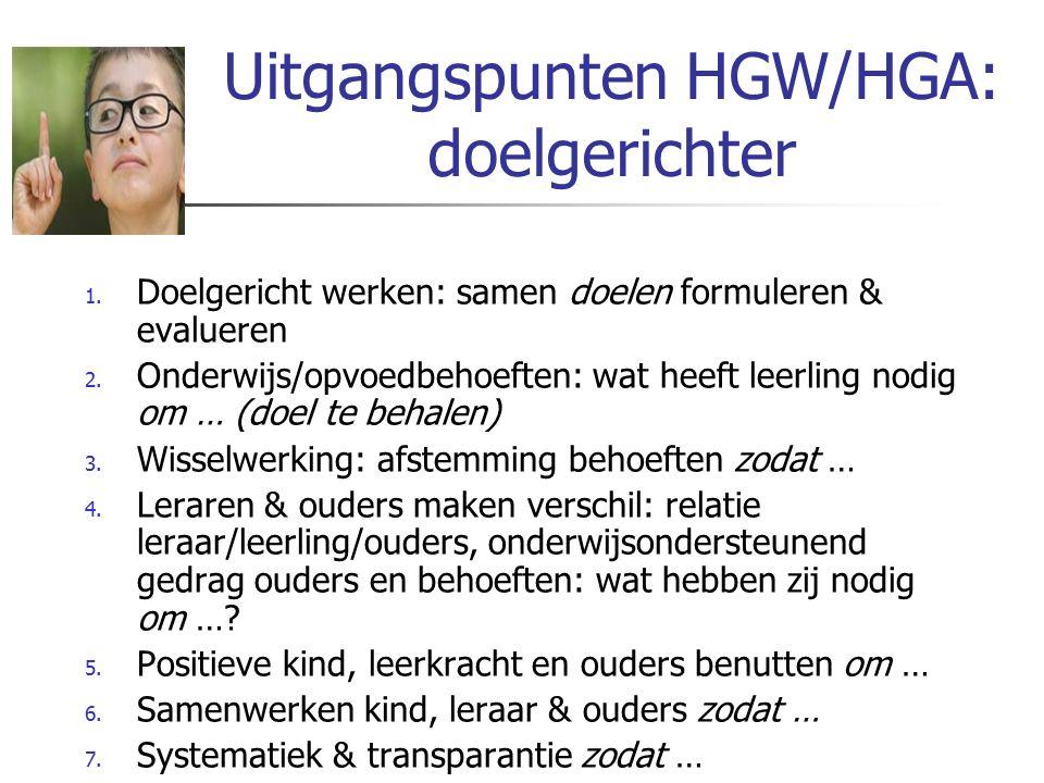 Uitgangspunten HGW/HGA: doelgerichter