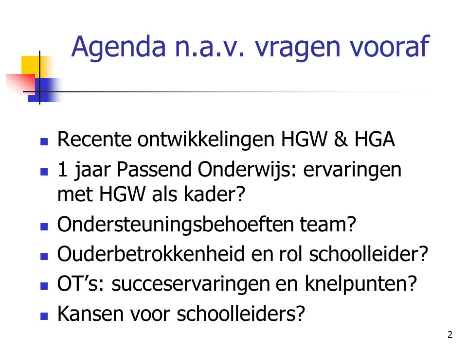 Agenda n.a.v. vragen vooraf