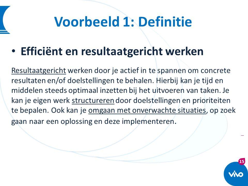 Voorbeeld 1: Definitie Efficiënt en resultaatgericht werken