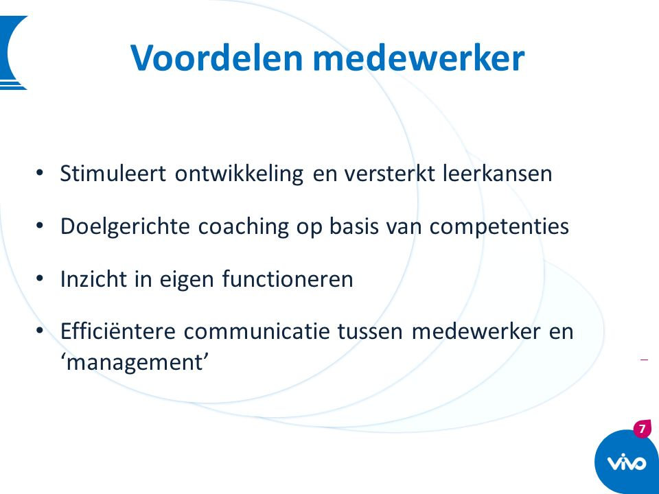 Voordelen medewerker Stimuleert ontwikkeling en versterkt leerkansen