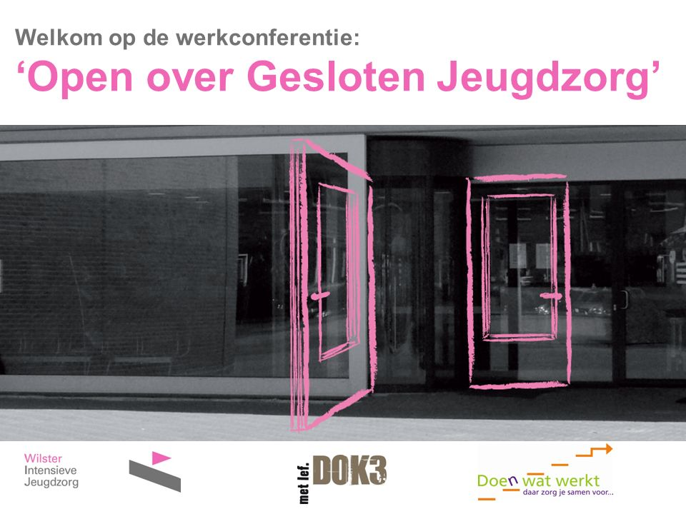 'Open over Gesloten Jeugdzorg'