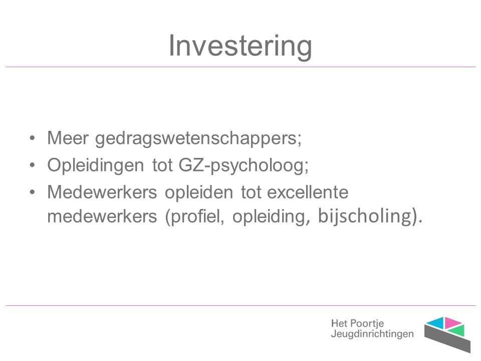 Investering Meer gedragswetenschappers; Opleidingen tot GZ-psycholoog;